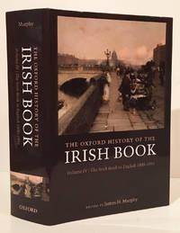 image of The Oxford History of the Irish Book: Volume IV The Irish Book in English 1800-1891