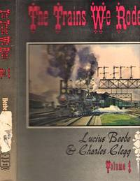 The Trains We Rode Volume I: Alton-New York Central Volume II: Northern Pacific - Wabash
