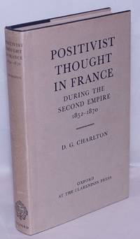 image of Positivist thought in France during the Second Empire, 1852-1870