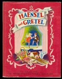 image of HAENSEL AND GRETEL:  THE STORY OF HUMPERDINCK'S OPERA.  (HANSEL AND GRETEL.)