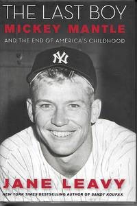 image of The Last Boy Mickey Mantle and the End of America's Childhood