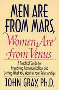 Men Are from Mars, Women Are from Venus: A Practical Guide for Improving Communi by John Gray - Hardcover - 1993-04-23 - from Brockett Designs (SKU: SKU0009326a)