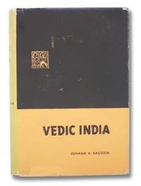 Vedic India (As Embodied Principally in the Rig-Veda)
