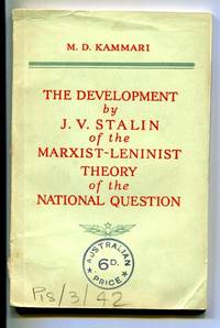 The Development by J. V. Stalin of the Marxist-Leninist Thoery of the National Question.