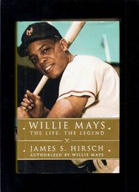 image of Willie Mays: The Life, the Legend
