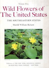 Wild Flowers of the United States : Volume Two - The Northeastern States, Parts One and Two by  Harold William Rickett - Hardcover - 2nd Edition - 1966 - from Pendleburys - the bookshop in the hills and Biblio.com