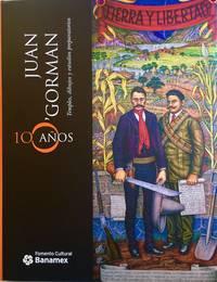JUAN O'GORMAN, 100 ANOS : TEMPLES, DIBUJOS Y ESTUDIOS PREPARATORIOS