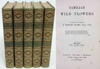 FAMILIAR WILD FLOWERS  (First - Fifth Series)