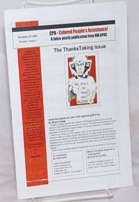image of Colored People's Resistance! Vol. 1, No. 1, November 26, 2008 A twice-yearly publication from NW APOC