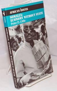 image of Somalia: Economy Without State