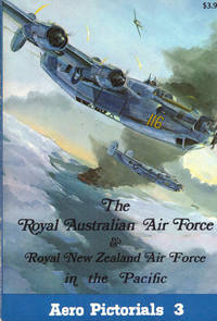 The Royal Australian Air Force & Royal New Zealand Air Force in the Pacific