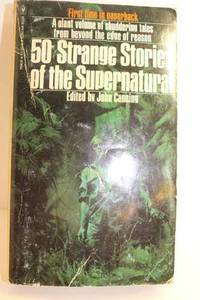 50 Strange Stories of the Supernatural Please See MY Photo of Cover -- it  May Differ