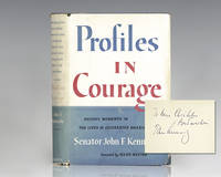 Profiles In Courage. by  John F Kennedy - Signed First Edition - 1956 - from Raptis Rare Books (SKU: 110982)