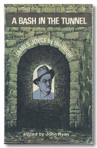 A BASH IN THE TUNNEL  JAMES JOYCE BY THE IRISH
