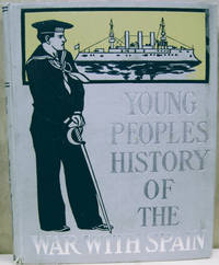 image of Young Peoples' History of the War with Spain