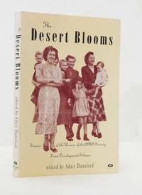 image of The Desert Blooms: Stories of the Women of the AMP Society Land Devlelopment Scheme