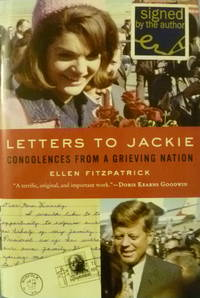 image of Letters to Jackie:  Condolences from a Grieveing Nation