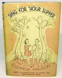 Sing for Your Supper A Book of Verse for Boys and Girls