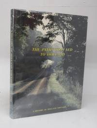 image of The Paths That Led to Holland: A History of Holland Township 1850-1982