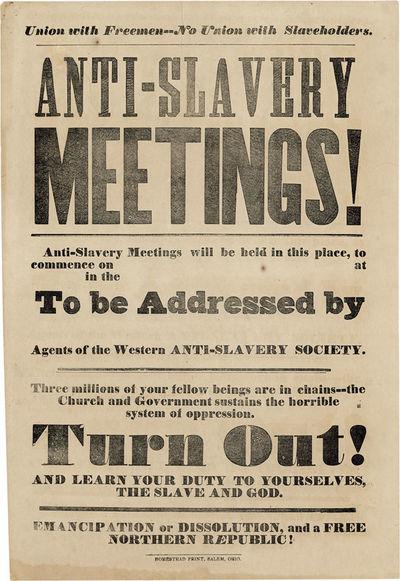 Salem, OH: Homestead Print, n.d., ca. 1850. First Edition. Unused handbill announcing anti-slavery m...