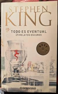 Todo Es Eventual / Everything's Eventual
