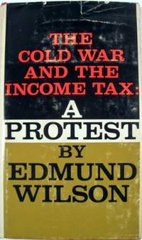 image of THE COLD WAR AND THE INCOME TAX: A PROTEST