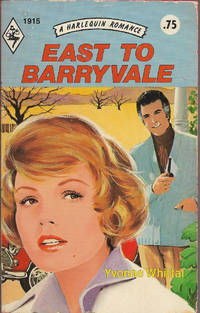 East to Barryvale (Harlequin Romance, # 1915)