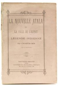 """""""Une Idylle Louisianaise"""" [in] La Nouvelle Atala ou La Fille de l'Esprit. Légende Indienne par Chahta-Ima [Adrien Emmanuel Rouquette]"""