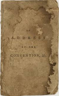 AN ADDRESS OF THE CONVENTION, FOR FRAMING A NEW CONSTITUTION OF GOVERNMENT, FOR THE STATE OF MASSACHUSETTS-BAY, TO THEIR CONSTITUENTS
