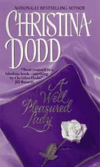 A Well Pleasured Lady: Well Pleasured #2 (Well Pleasured Series, 1)
