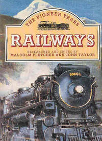 Railways The Pioneer Years