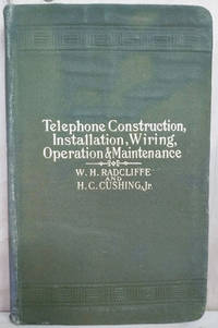 Telephone Construction, Installation, Wiring, Operation and Maintenance
