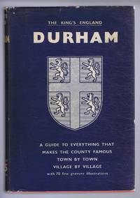 The King's England: Dutham, Twyxt Tyne and Tees