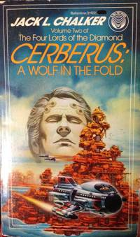 Cerberus: A Wolf in the Fold (The Four Lords of the Diamond, Vol. 2)