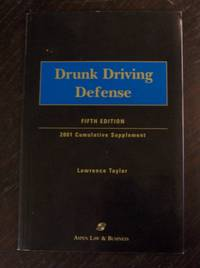 Drunk Driving Defense, 2001 Cumulative Supplement