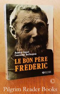 Le bon Père Frédéric.