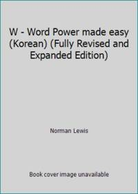 W - Word Power made easy (Korean) (Fully Revised and Expanded Edition)