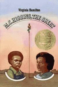 M. C. Higgins  the Great