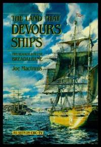 THE LAND THAT DEVOURS SHIPS - The Search for the Breadalbane