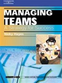 Managing Teams: A Strategy for Success: Psychology @ Work Series (Psychology at Work) by Nicky Hayes - 2001-12-13
