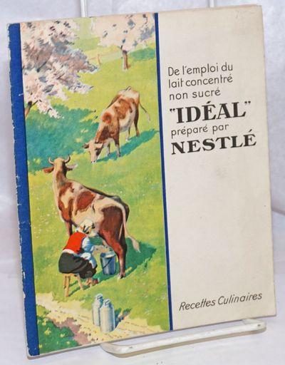 Paris: La Societe' Nestle', 1930. 16p., presswork in two colors throughout on alkaline matte paperst...