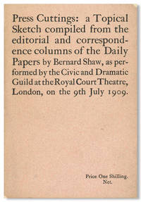 PRESS CUTTINGS: A TOPICAL SKETCH COMPILED FROM EDITORIAL AND CORRESPONDENCE COLUMNS ...