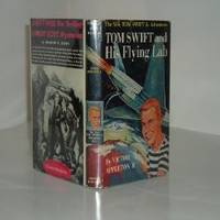 TOM SWIFT AND HIS FLYING LAB By VICTOR APPLETON 1954 by VICTOR APPLETON - First Edition - 1954 - from FairView Books and Biblio.com