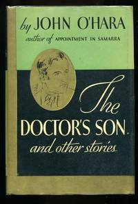 The Doctor's Son and Other Stories   (Inscribed and Signed)