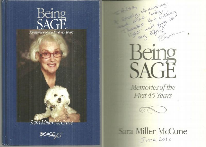 BEING SAGE Memories of the First 45 Years, McCune, Sara Miller
