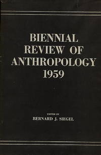 Biennial Review of Anthropology 1959