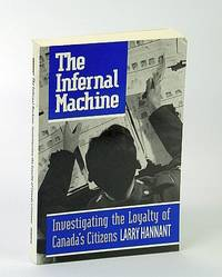 The Infernal Machine: Investigating the Loyalty of Canada's Citizens