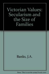 Victorian Values: Secularism and the Size of Families
