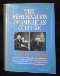 image of The Feminization of American Culture