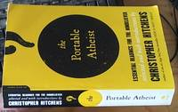 image of the portable atheist – essential readings for the nonbeliever selected and with an introduction by Christopher Hitchens